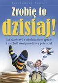 Bartłomiej Popiel - Zrobię to dzisiaj! Audiobook