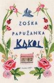 Zośka Papużanka - Kąkol