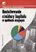 Magdalena Jerzemowska - Kształtowanie struktury kapitału w spółkach akcyjnych