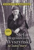 Wincenty Łaszewski - Stefan Błogosławiony Wyszyński