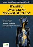 Ursula Eder, Franz J. Sperlich - Stymuluj swój układ przywspółczulny
