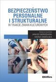 Bezpieczeństwo personalne i strukturalne w trakcie zmian kulturowych