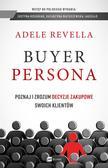 Revella Adele - Buyer Persona. Poznaj i zrozum decyzje zakupowe swoich klientów