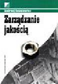 Iwasiewicz Andrzej - Zarządzanie jakością. Podstawowe problemy
