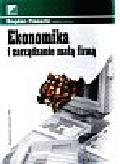 Piasecki Bogdan - Ekonomika i zarządzanie małą firmą