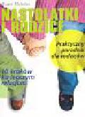 MeIntire Roger - Nastolatki i rodzice. 10 kroków ku lepszym relacjom