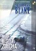 Blake Nicholas - Niech bestia zdycha