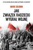 Mark Sołonin, Anna Pawłowska - Jak Związek Radziecki wygrał wojnę