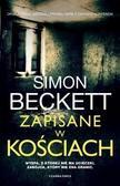Simon Beckett - Zapisane w kościach