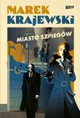 Marek Krajewski - Miasto szpiegów