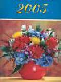 Kalendarz 2005 Kwiaty