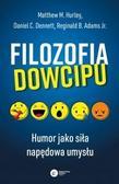 Matthew M. Hurley, Daniel C. Dennett, Reginald B. - Filozofia dowcipu. Humor jako siła...w.2021