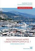 Agnieszka Swastek, Dorota Sydorko-Raszewska - Przygotowanie imprez i usług turystycznych cz.1