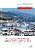 Agnieszka Swastek, Dorota Sydorko-Raszewska - Przygotowanie imprez i usług turystycznych cz.2
