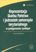 Bieniek Gerard - Reprezentacja Skarbu Państwa i jednostek samorządu terytorialnego w postępowaniu cywilnym