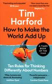 Harford Tim - How to Make the World Add Up