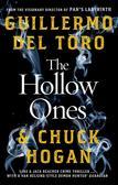 del Toro Guillermo, Hogan Chuck - The Hollow Ones