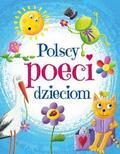 Julian Tuwim, Urszula Kozłowska, Maria Konopnicka - Polscy poeci dzieciom