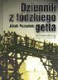 Jakub Poznański - Dziennik z łódzkiego getta