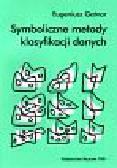 Gatnar E - Symboliczne metody klasyfikacji danych