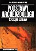 Lasota-Moskalewska Alicja - Podstawy archeozoologii