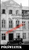 Stanisław A. Wotowski - Półświatek