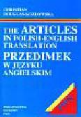 Christian Douglas Kozłowska - The Articles in Polish-English Translation
