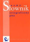 Polański Edward (red.) - Nowy słownik ortograficzny PWN