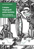 Lenartowicz-Zagrodna Anna - Z dziejów leksykografii polsko-łacińskiej. Szkice o słownikarzach i słownikach (XVII–XIX w.)