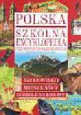 Baranowska Marzena, Janecki Tomasz - Polska Szkolna encyklopedia przyrodniczo-krajoznawcza