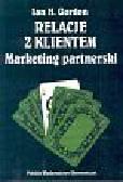 Gordon Ian H. - Relacje z klientem Marketing partnerski