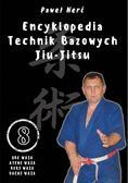 Nerć Paweł - Encyklopedia technik bazowych Jiu-Jitsu. Tom 8. Uke Waza, Atemi Waza, Keri Waza, Dachi Waza