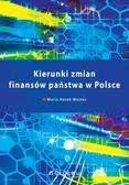 Kosek-Wojnar Maria - Kierunki zmian finansów państwa w Polsce