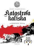 Dąbrowski Józef - Katastrofa kaliska