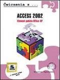 Kopertowska Mirosława - Access 2002 Element pakietu Office XP