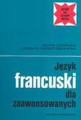 Łozińska Maria, Przestaszewski Ludomir - Język francuski dla zaawansowanych