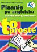 Kotliński Tomasz, Kowalczyk Marcin - Pisanie po angielsku To proste