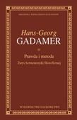 Gadamer Hans-Georg - Prawda i metoda