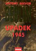 Beevor Antony - Berlin Upadek 1945