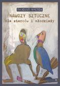 Nyczek Tadeusz - Nawozy sztuczne dla starców i młodzieży