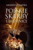 AmadeuszMajtka - Polskie skarby i tajemnice