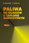 Baczewski Kazimierz, Kałdoński Tadeusz - Paliwa do silników o zapłonie samoczynnym