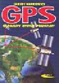 Narkiewicz Janusz - GPS Globalny system pozycyjny