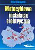 Dmowski Rafał - Motocyklowe instalacje elektryczne