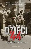 Agnieszka Cubała - Warszawskie dzieci`44