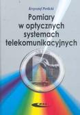 Perlicki Krzysztof - Pomiary w optycznych systemach telekomunikacyjnych