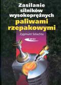 Szlachta Zygmunt - Zasilanie silników wysokoprężnych paliwami rzepakowymi