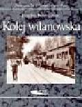 Pokropiński Bogdan - Kolej wilanowska