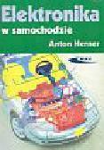 Herner Anton - Elektronika w samochodzie wybrane układy