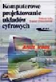 Łuba Tadeusz i Zbierzchowski Bogdan - Komputerowe projektowanie układów cyfrowych